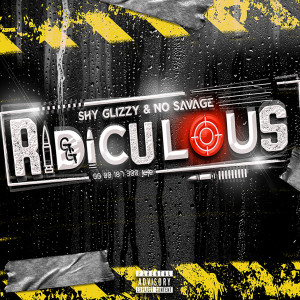 Album Ridiculous (Explicit) from Shy Glizzy