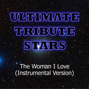 Ultimate Tribute Stars的專輯Jason Mraz - The Woman I Love (Instrumental Version)