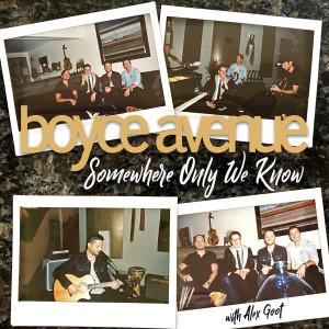 Somewhere Only We Know dari Boyce Avenue