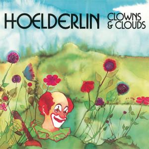 Clowns And Clouds 2007 Hoelderlin