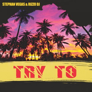 Album Try To from Stephan Vegas