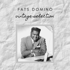 Album Fats Domino - Vintage Selection from Fats Domino