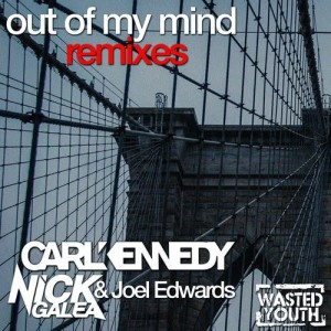 Album Out of My Mind (Remixes) from Carl Kennedy