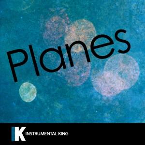 Instrumental King的專輯Planes (In the Style of Jeremih) [Karaoke Version] – Single
