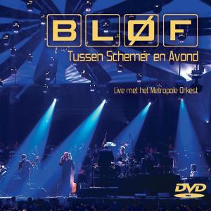 Tussen schemer en avond- Live met het Metropole orkest 2005 BLØF
