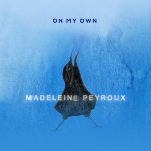 Madeleine Peyroux的專輯On My Own