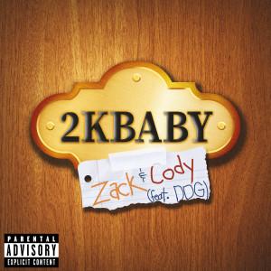 2KBABY的專輯Zack & Cody (feat. DDG) (Explicit)