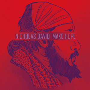 Album Make Hope from Nicholas David
