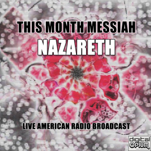 Album This Month Messiah (Live) from Nazareth