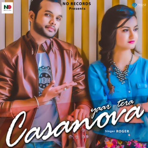 Album Yaar Tera Casanova from Roger