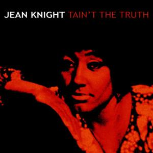 Album Tain't The Truth from Jean Knight