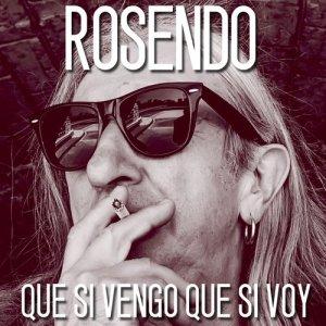 Album Que si vengo que si voy from Rosendo