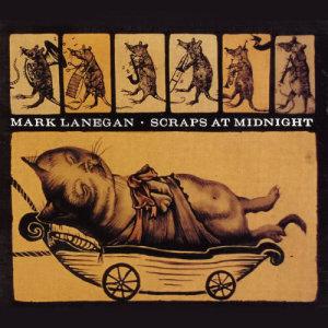 Album Scraps at Midnight from Mark Lanegan