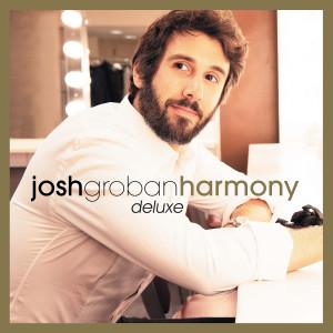 Josh Groban的專輯Harmony (Deluxe)