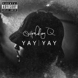 Album Yay Yay from Schoolboy Q
