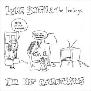 The Feelings的專輯I'm Not Adventurous