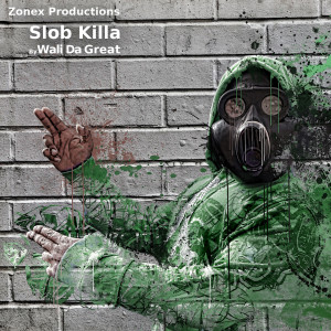 Wali Da Great的專輯Slob Killa