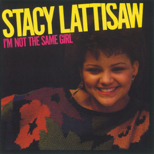 Album I'm Not The Same Girl from Stacy Lattisaw