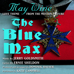 The Blue Max: May WIne (Jerry Goldsmith)