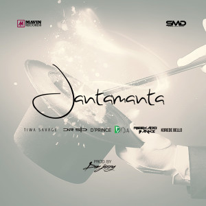 Album Jantamanta (feat. Don Jazzy, Tiwa Savage, Dr Sid, Korede Bello, D'prince, Reekado Banks & Di'ja) from Don Jazzy