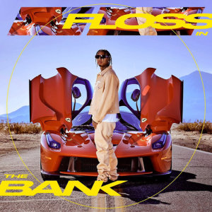 Listen to Floss In The Bank song with lyrics from Tyga
