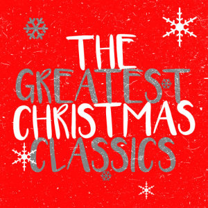 Album The Greatest Christmas Classics from Christmas Classics