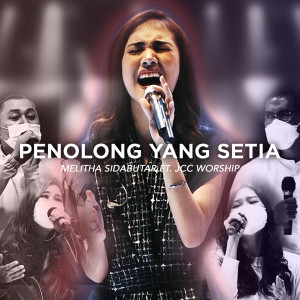 Penolong Yang Setia (Live at JCC) dari Melitha Sidabutar