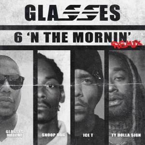 Snoop Dogg的專輯6 N' The Mornin' GMX (feat. Ty Dolla $ign)
