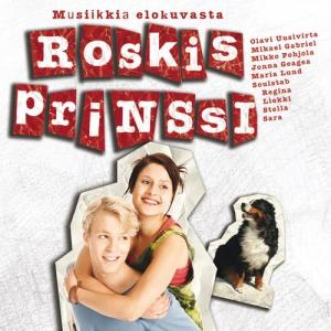 Musiikkia elokuvasta Roskisprinssi 2011 Various Artists