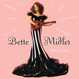 Bette Midler的專輯Bathhouse Betty
