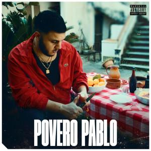 Album Povero pablo (Explicit) from Pablo