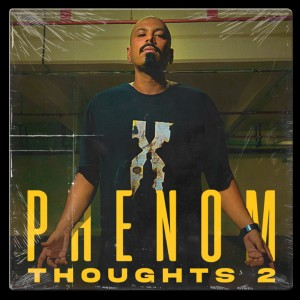 Album Thoughts 2 (Explicit) from Phenom