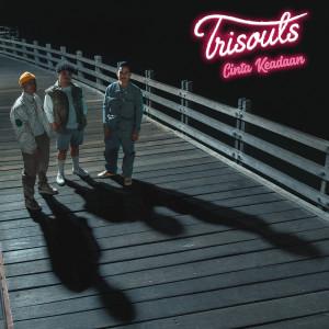 Download Lagu Trisouls - Cinta Keadaan