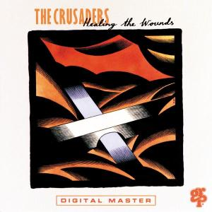 Healing The Wounds 1991 The Crusaders