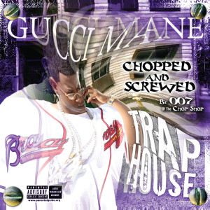 Album Trap House from Gucci Mane