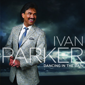 Album Dancing in the Rain from Ivan Parker