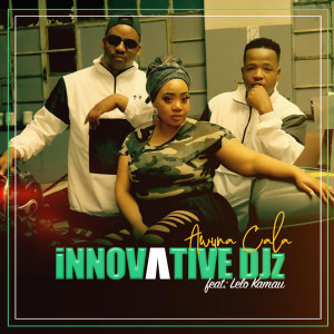 Album Awuna Cala from INNOVATIVE DJz