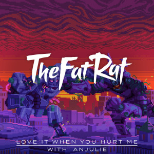 Album Love It When You Hurt Me from TheFatRat