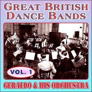 Album Greats British Dance Bands - Vol. 1 - Geraldo & His Orchestra from Geraldo & His Orchestra