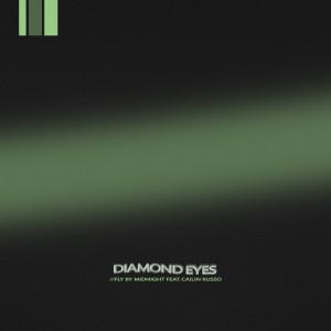 Diamond Eyes dari Fly By Midnight