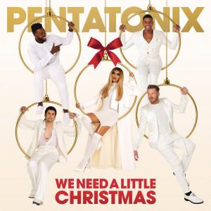 Pentatonix的專輯We Need A Little Christmas