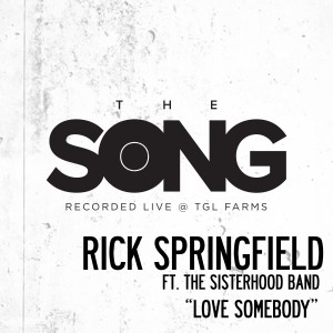 Album Love Somebody (The Song Recorded Live @ TGL Farms) from Rick Springfield