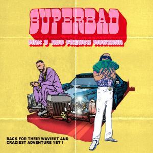 Super Bad (Explicit)