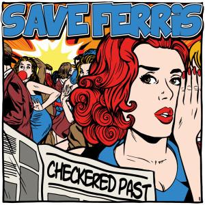 Album Checkered Past (Explicit) from Save Ferris