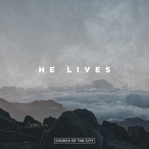 Listen to He Lives song with lyrics from Chris McClarney