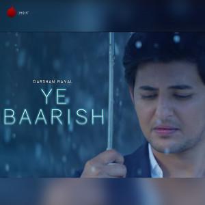 Ye Baarish