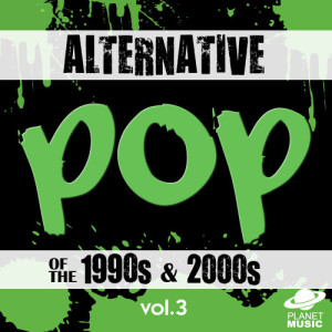 The Hit Co.的專輯Alternative Pop of the 1990s and 2000s, Vol. 3