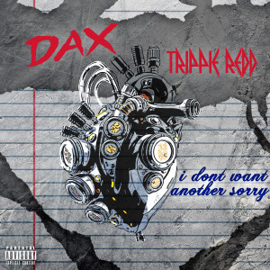 i don't want another sorry dari Dax