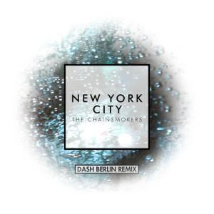 The Chainsmokers的專輯New York City (Dash Berlin Remix)