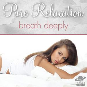 The Hit Co.的專輯Pure Relaxation: Breath Deeply